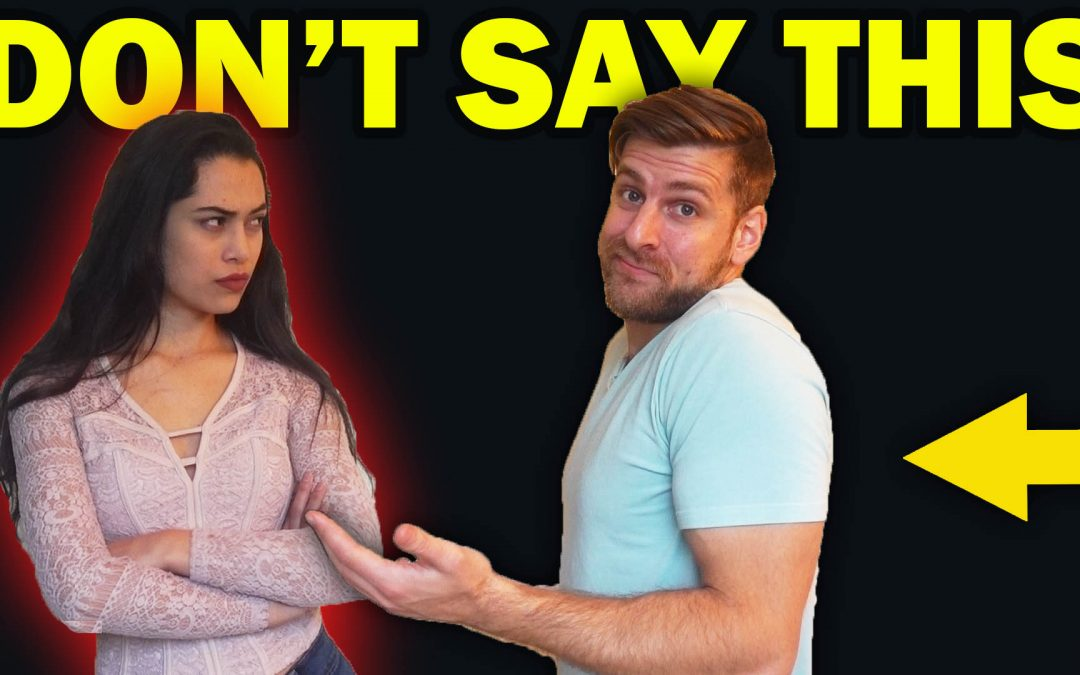 3 Conversation Mistakes that Women Can't Stand